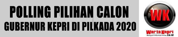Polling Bakal Calon Gubernur Kepri Periode Juli-Desember 2020
