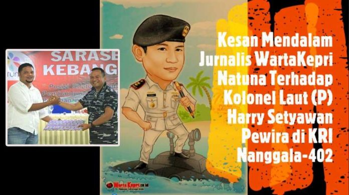 Kesan Jurnalis Natuna ke Harry Setyawan
