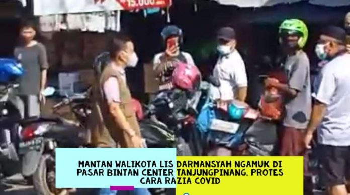 Mantan Walikota Lis Darmansyah Razia Covid di Tanjungpinang