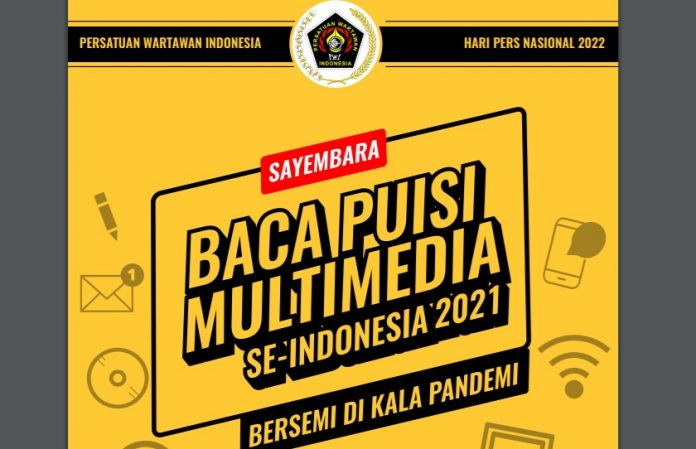 Sambut HPN 2022, PWI Pusat Gelar Sayembara Baca Puisi Multimedia Berhadiah Puluhan Juta Rupiah